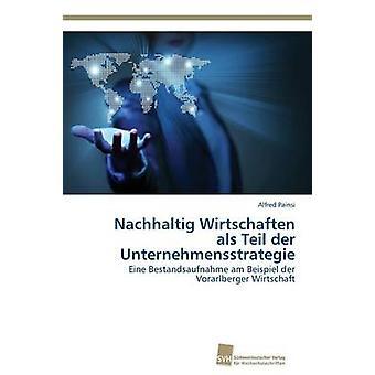 Nachhaltig Wirtschaften ALS Teil Der Unternehmensstrategie par Painsi Alfred
