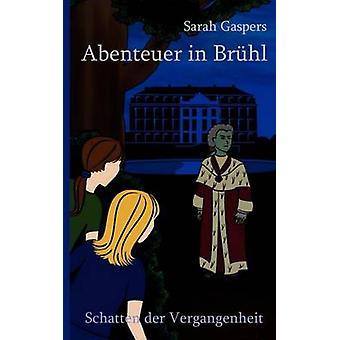 Abenteuer in Brhl durch Gaspers & Sarah