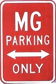 MG Parking Only Heavyweight Steel Sign (red) (rh)