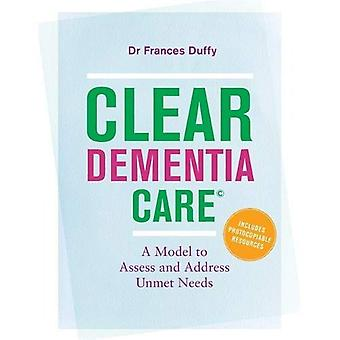 CLEAR Dementia Care (c): A� Model to Assess and Address Unmet Needs