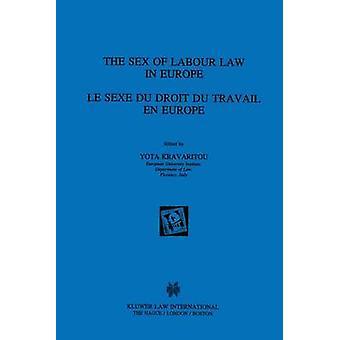 Das Geschlecht des Arbeitsrechts In Europa durch Kravaritou & Yota