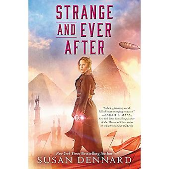 Strange and Ever After by Susan Dennard - 9780062658173 Book