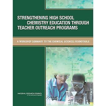 Strengthening High School Chemistry Education Through Teacher Outreac