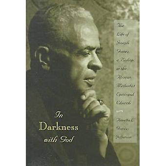 In Darkness with God - Life of Joseph Gomez - a Bishop in the African