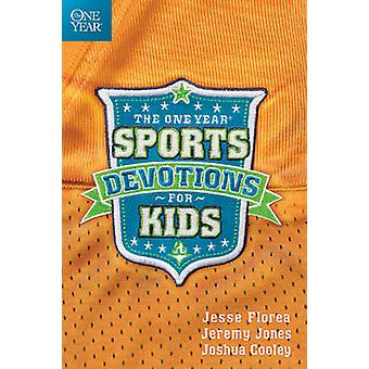 The One Year Sports Devotions for Kids by Jesse Florea - Jeremy Jones
