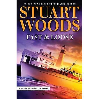 Fast and Loose by Stuart Woods - 9781432837853 Book