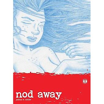 Nod Away by Joshua Cotter - 9781606999110 Book