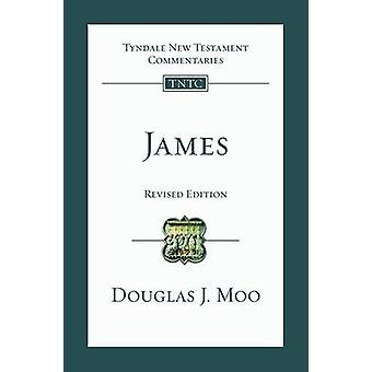 James - An Introduction and Commentary by Douglas J. Moo - 97817835920