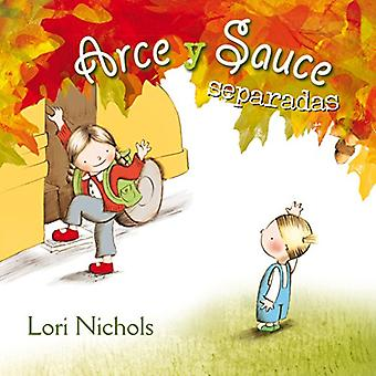 Arce y Sauce Separadas by Lori Nichols - 9788491450122 Book