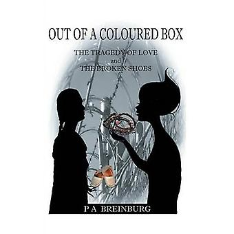 Out of a Coloured Box by Breinburg & P A