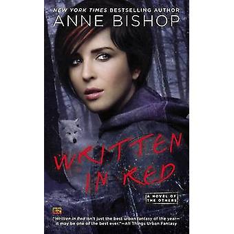 Written in Red by Anne Bishop - 9780451417909 Book