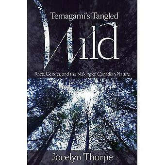 Temagami's Tangled Wild