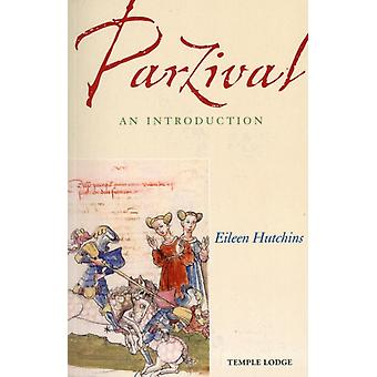 Parzival: An Introduction (Paperback) by Hutchins Eileen