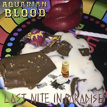 Aquarian blod - sidste Nite i Paradise [Vinyl] USA importerer