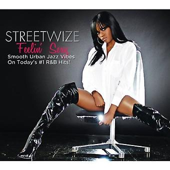 Streetwize - Feelin ' Sexy [CD] USA import