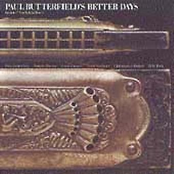 Paul Butterfield - importación de Estados Unidos días mejor [CD]