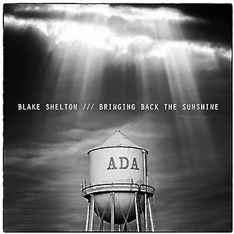 Blake Shelton - ramener l'importation USA Sunshine [CD]