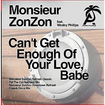 Monsieur Zonzon - importación de Estados Unidos no puede obtener suficiente de tu amor Babe [CD]