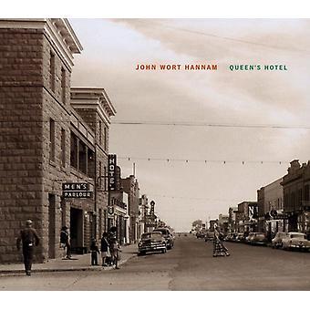 John Wort Hannam - Queen's Hotel [CD] USA importerer