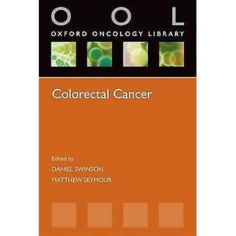 سرطان القولون والمستقيم بدانيال سوينسون-سيمور ماثيو--9780199590209