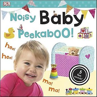 Laut Baby Peekaboo! von DK - 9780241199497 Buch