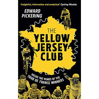 The Yellow Jersey Club by Edward Pickering - 9780552171052 Book