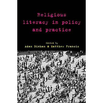 Religious Literacy in Policy and Practice by Adam Dinham - Matthew Fr