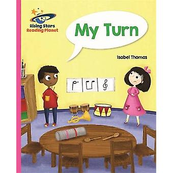 Reading Planet - My Turn - Pink B - Galaxy by Isabel Thomas - 97814718