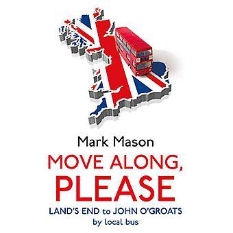 Verschieben Sie entlang - bitte von Mark Mason - 9781847947109 Buch