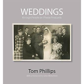 Weddings - Vintage People on Photo Postcards by Tom Phillips - Giles W