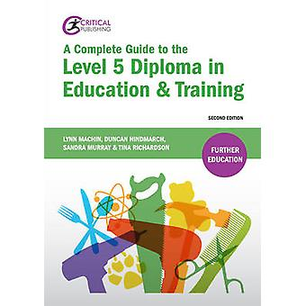 A Complete Guide to the Level 5 Diploma in Education and Training (2n