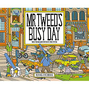 Mr Tweed's Busy Day by Jim Stoten - 9781911171225 Book