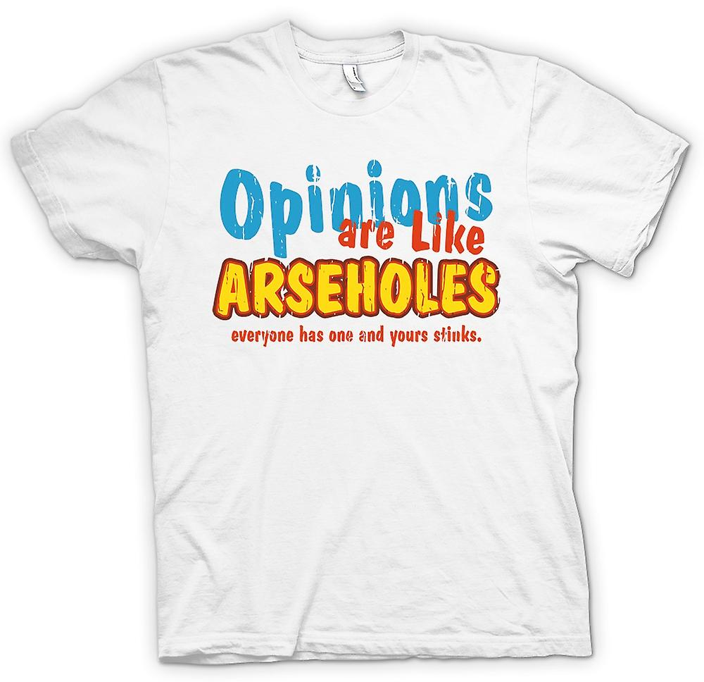 Womens T-shirt - Opinions Are Like Arseholes, Everyone Has One And Yours Stinks
