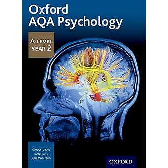 Oxford AQA Psychology A Level - Year 2 (2nd Revised edition) by Simon