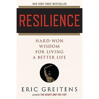 Resilience by Eric Greitens - 9780544705265 Book