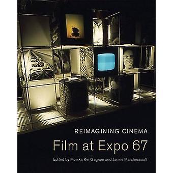 Reimaginando la Mar de cine - Cine en Expo 67 por Monika Kin Gagnon - Janine