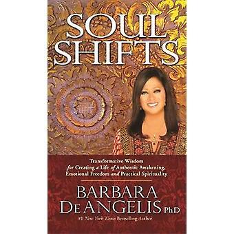 Quarts de travail Soul - sagesse transformatrice pour créer une vie de foi A