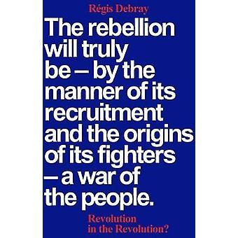 Revolution in der Revolution? von Regis Debray - 9781786634030 Buch
