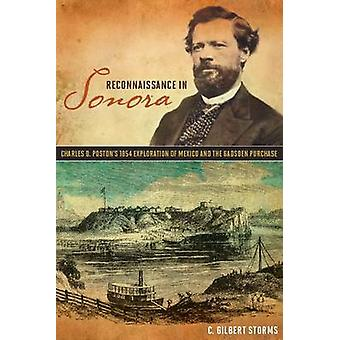 Spaning i Sonora - Charles D. Poston 1854 utforskning av Mex
