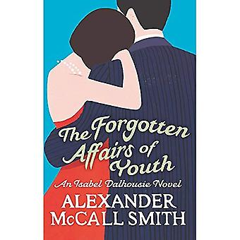 The Forgotten Affairs Of Youth: Number 8 in series: An Isabel Dalhousie Novel