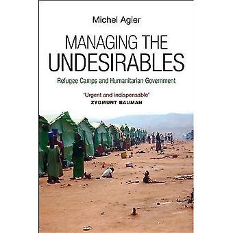 Administrere opp uønskede: flyktningleirene og humanitære regjeringen