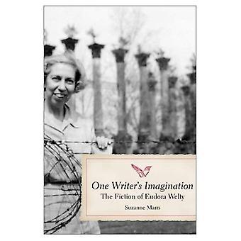 Imaginación de un escritor: la ficción de Eudora Welty (estudios literarios meridionales) [ilustrado]