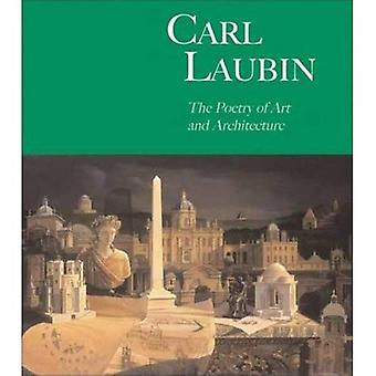 Carl Laubin The Poetry of Art And Architecture