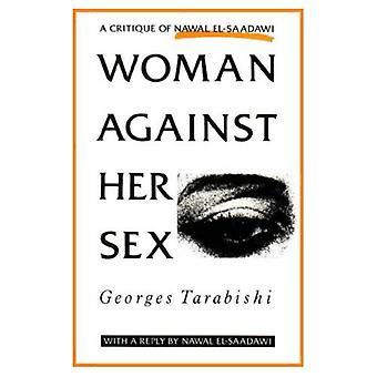 Vrouw tegen haar Sex: Een kritiek van Nawal El-Saadawi