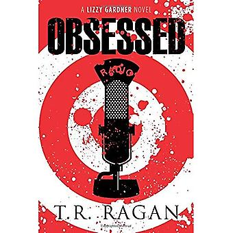 Obsessed (The Lizzy Gardner Series)