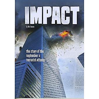 Impact: The Story of the September 11 Terrorist Attacks (Tangled History)