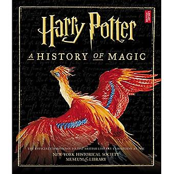 Harry Potter: A History of� Magic