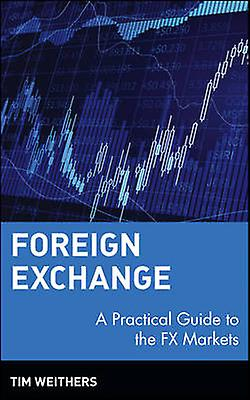 Foreign Exchange Markets by Weithers