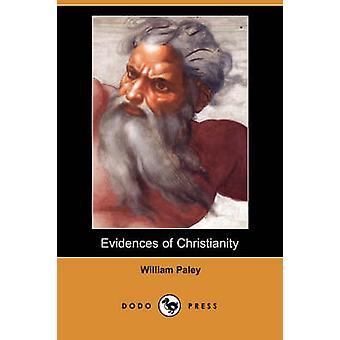 Preuves du christianisme Dodo Press par Paley & William