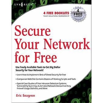 Secure Your Network for Free by Seagren